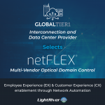 Global Tier 1 Interconnection and Data Center Provider Selects netFLEX Multi-Vendor Optical Domain Control