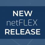 New netFLEX® Release!