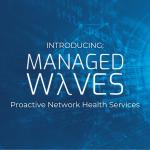 LightRiver Develops Proactive Network Health Services Solution