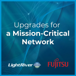 Upgrades for a Mission-Critical Network